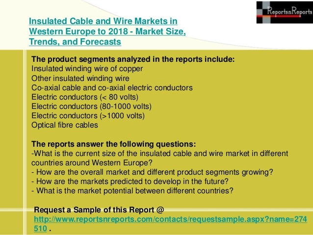 Western Europe\'s Insulated Cable & Wire Markets 2018 Forecasts