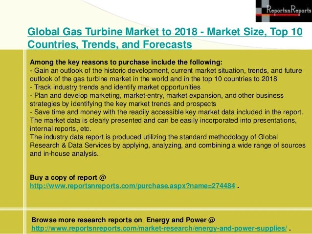 western europe gas turbine industry market A gas turbine, also called a combustion turbine, is a type of continuous  combustion, internal  2011 mitsubishi heavy industries tests the first 60%  efficiency gas turbine (the m501j) at its takasago, hyōgo, works  power,  perhaps from a wind farm or bought on the open market at a time of  beale  number west number.