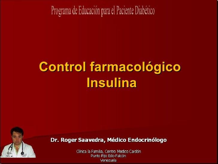 Control farmacológico        Insulina