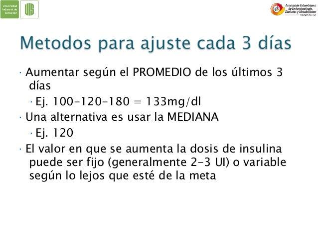 CAMBIOS EN ESTILO DE VIDA + METFORMINA + OTROS ADOS INSULINA LENTA + ADOS= BASAL INSULINA BASAL + ADOS (NO SU) + INSULINA ...