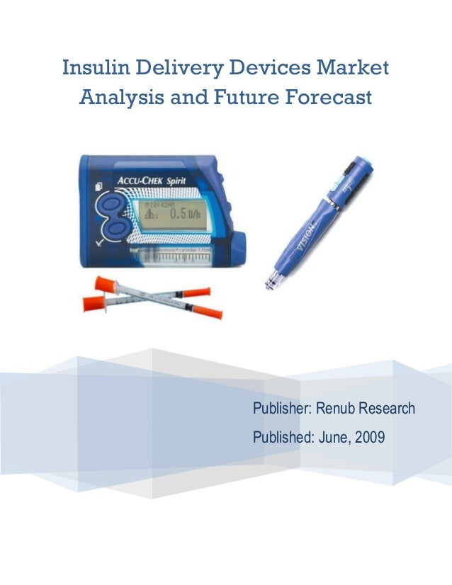 Insulin Delivery Devices Market Analysis and Future Forecast Publisher: Renub Research Published: June, 2009
