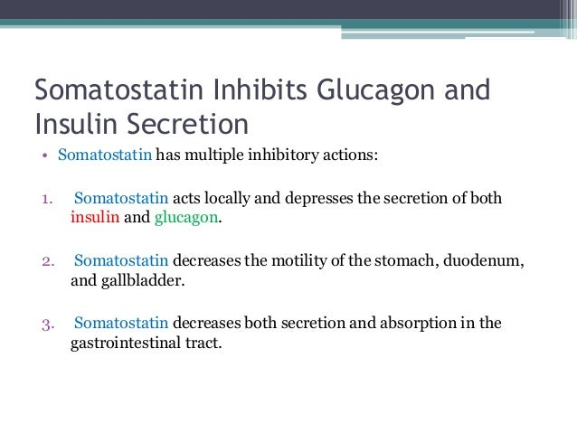 insulin glucagon and somatostatin essay Each islet is composed of alpha cells that produce glucagon, beta cells that produce insulin, and delta cells that produce somatostatin, a hormone that inhibits secretion of glucagons and insulin digestive enzymes are secreted by pancreas cells that surround the islets see figure 413.