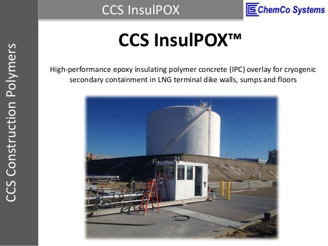 CCS InsulPOXCCSConstructionPolymers CCS InsulPOX™ High-performance epoxy insulating polymer concrete (IPC) overlay for cry...