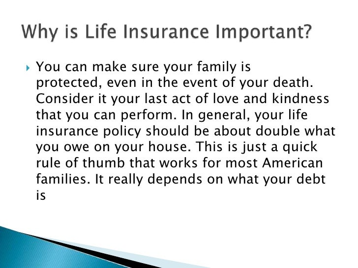    You can make sure your family is     protected, even in the event of your death.     Consider it your last act of love...