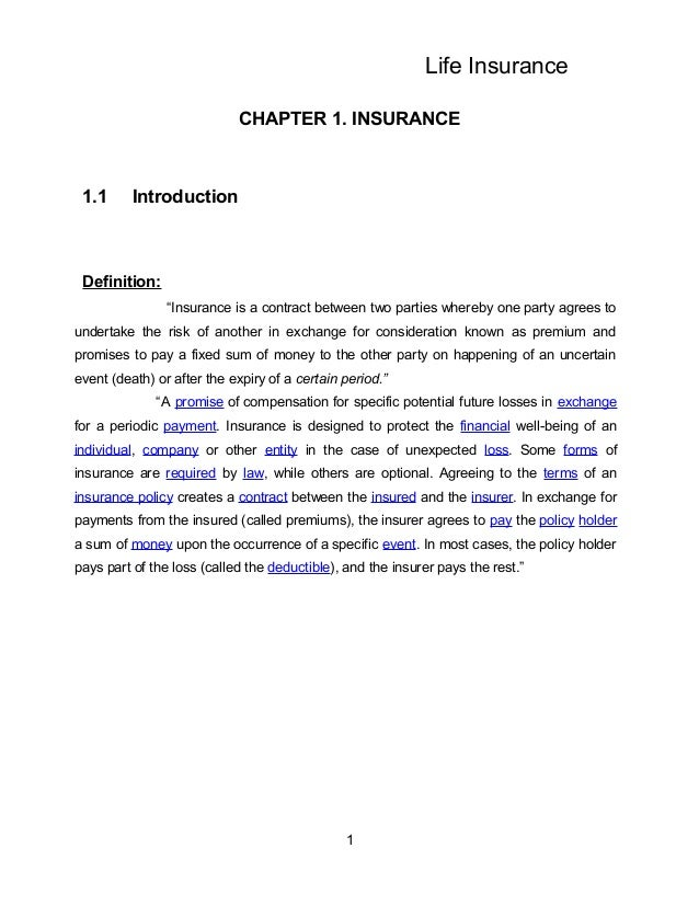 """Life Insurance                            CHAPTER 1. INSURANCE 1.1      Introduction Definition:                """"Insurance..."""