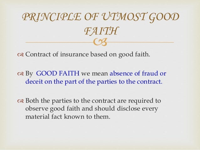  UTMOST GOOD FAITH IN LIFE INSURANCE IN FIRE INSURANCE IN MARINE INSURANCE  Name , address ,occupation of insured person...