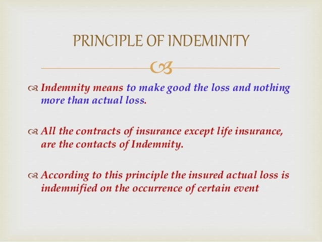  EXAMPLE OF PRINCIPLE OF INEMINTY MR. X gets a fire insurance of 1 lac for the goods lying in the factory premises He suf...