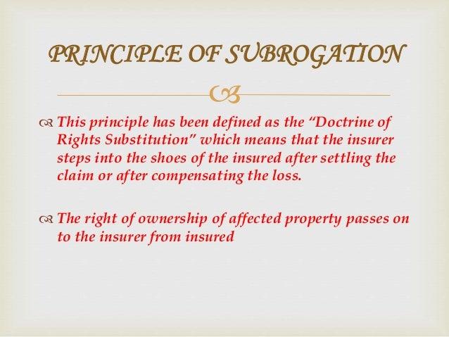  EXAMPLE OF PRINCIPLE OF SUBROGATION