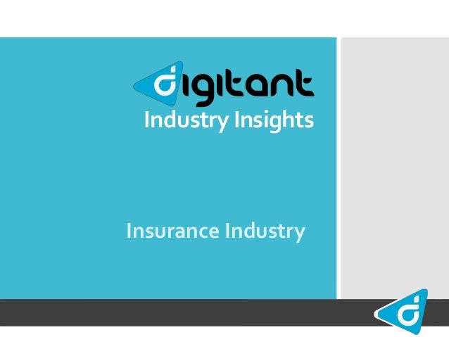 Industry Insights Insurance Industry