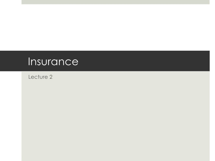 Insurance  Lecture 2