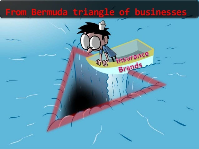 From Bermuda triangle of businesses