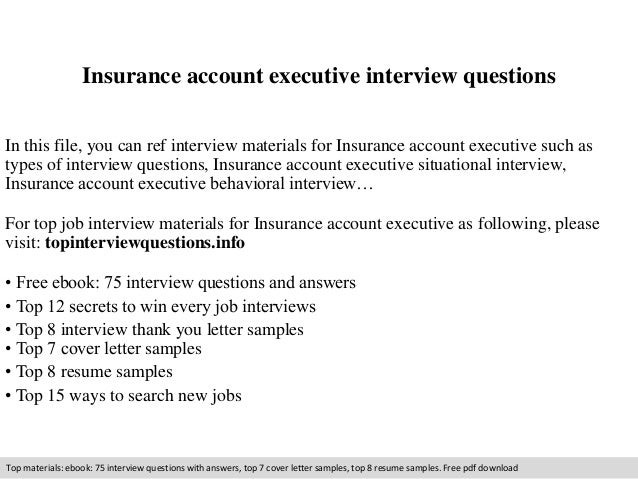 Insurance Account Executive Interview Questions In This File, You Can Ref  Interview Materials For Insurance ...