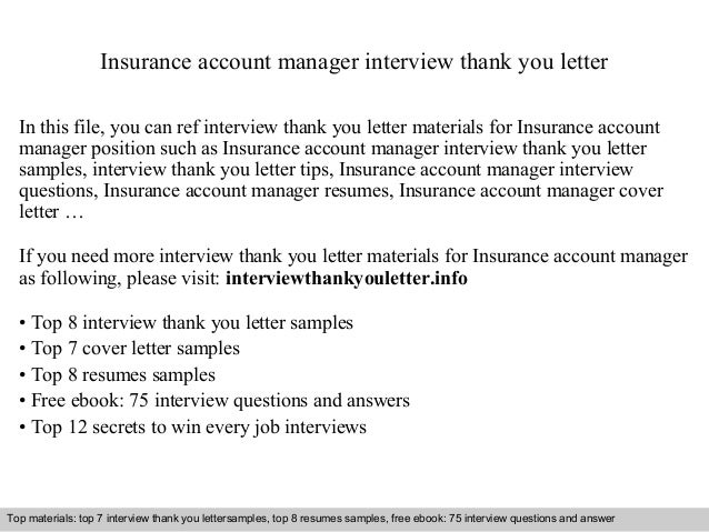 Nice Insurance Account Manager Interview Thank You Letter In This File, You Can  Ref Interview Thank ...