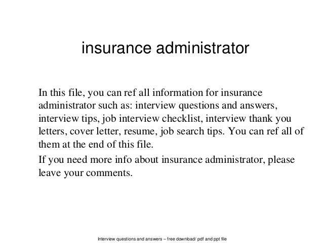 Interview Questions And Answers U2013 Free Download/ Pdf And Ppt File Insurance  Administrator In This ...