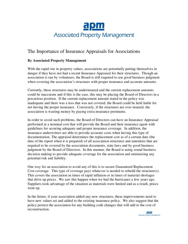 The Importance of Insurance Appraisals for Associations By Associated Property Management  With the rapid rise in property...