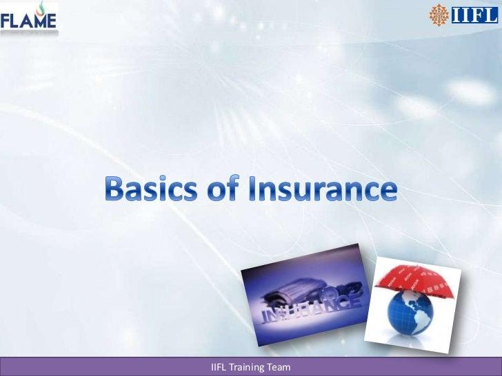 Basics of Insurance<br />