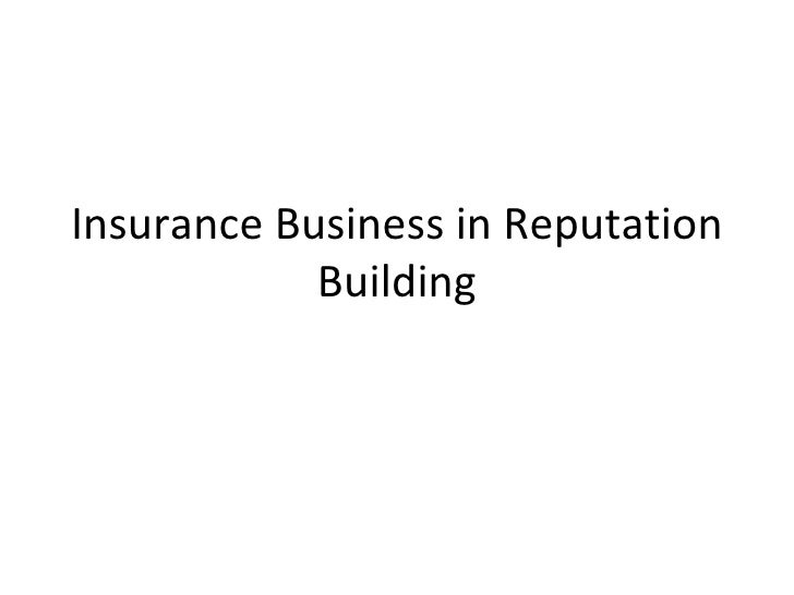 Insurance Business in Reputation Building