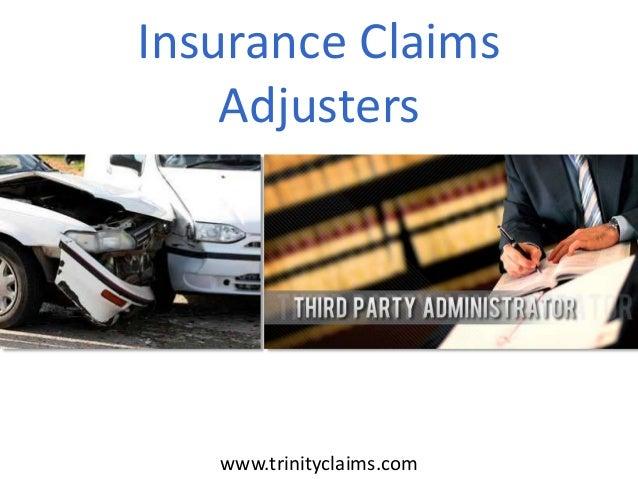Insurance Claims Adjusters www.trinityclaims.com
