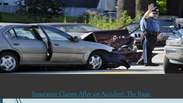 Insurance Claims After an Accident: The Basic