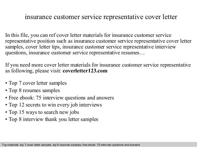 Insurance Customer Service Representative Cover Letter In This File You Can Ref Materials