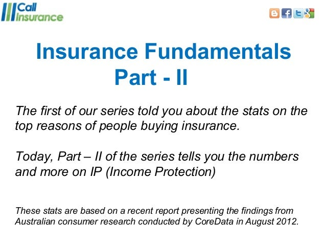 Insurance Fundamentals            Part - IIThe first of our series told you about the stats on thetop reasons of people bu...