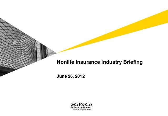 Nonlife Insurance Industry BriefingJune 26, 2012