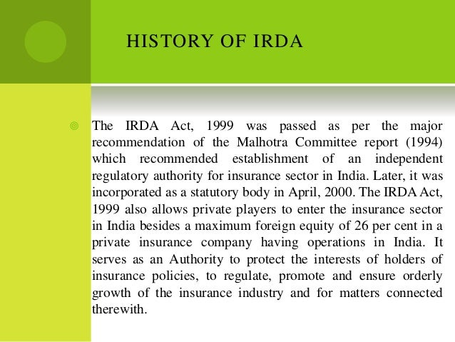 irda act Irda has two websites you are currently accessing 'online agent registration portal' access to this site is limited to authorised personnel in case you are looking for information like regulations, authority and other regulatory.