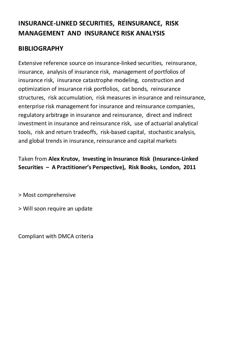 INSURANCE‐LINKED SECURITIES,  REINSURANCE,  RISK MANAGEMENT  AND  INSURANCE RISK ANALYSIS BIBLIOGRAPHY Extensive reference...