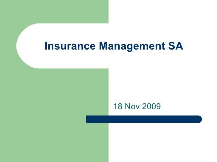 Insurance Management SA 18 Nov 2009