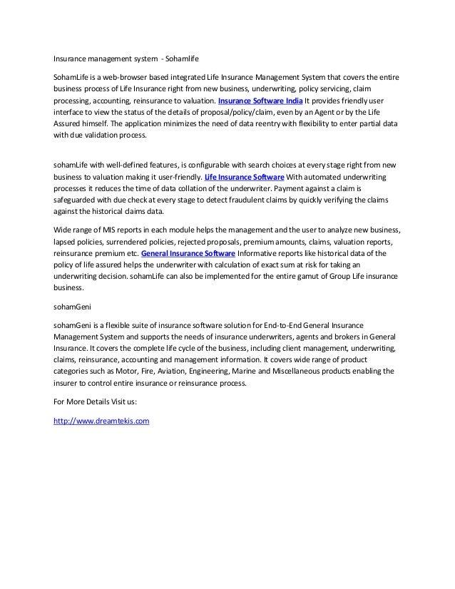 Insurance management system - Sohamlife SohamLife is a web-browser based integrated Life Insurance Management System that ...