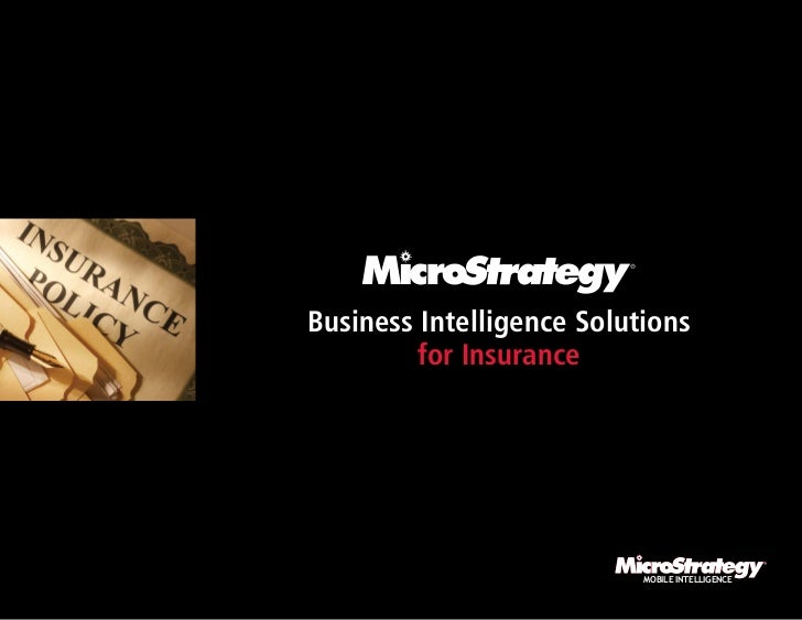 Business Intelligence Solutions         for Insurance                           MOBILE INTELLIGENCE