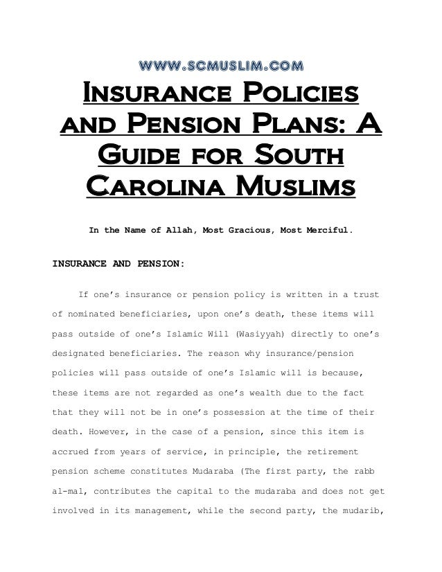 www.scmuslim.comInsurance Policiesand Pension Plans: AGuide for SouthCarolina MuslimsIn the Name of Allah, Most Gracious, ...