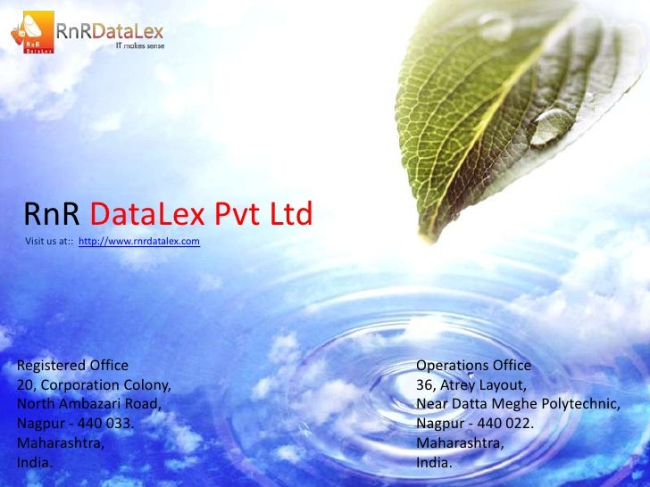 RnR DataLex Pvt Ltd Visit us at:: http://www.rnrdatalex.comRegistered Office                          Operations Office20,...