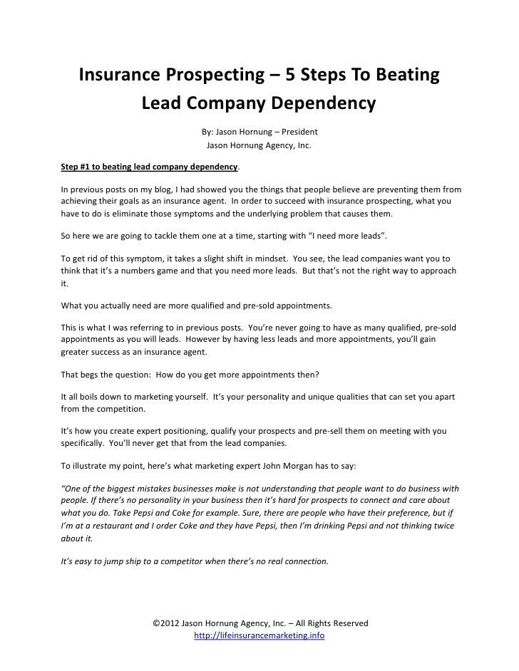 Insurance Prospecting – 5 Steps To Beating           Lead Company Dependency                                     By: Jason...