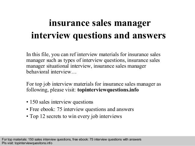 Insurance sales manager interview questions and answers