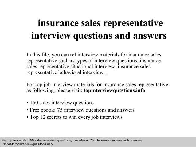 Insurance sales representative interview questions and answers