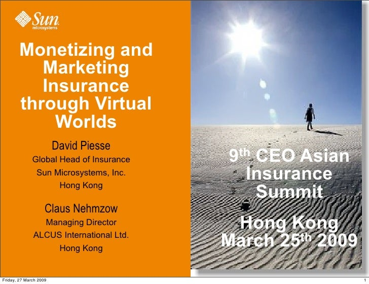 Monetizing and            Marketing            Insurance         through Virtual              Worlds                      ...