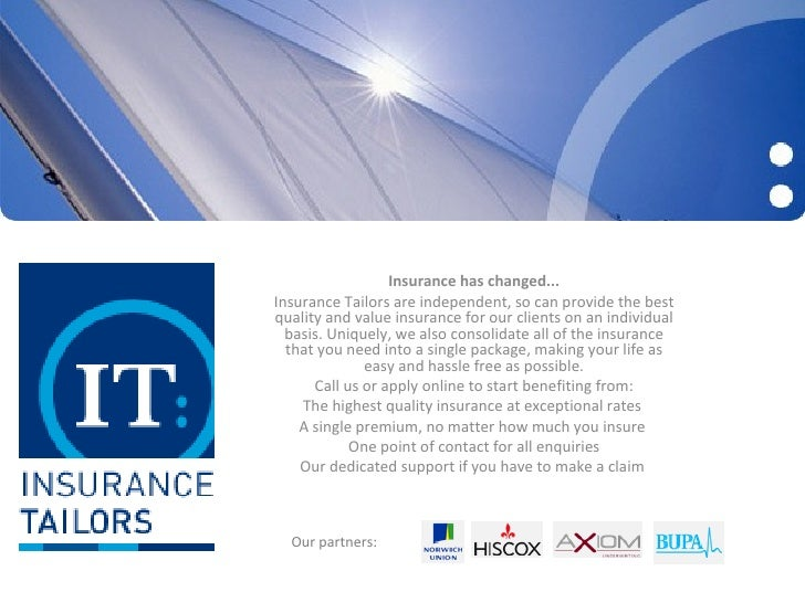 Insurance has changed... Insurance Tailors are independent, so can provide the best quality and value insurance for our cl...