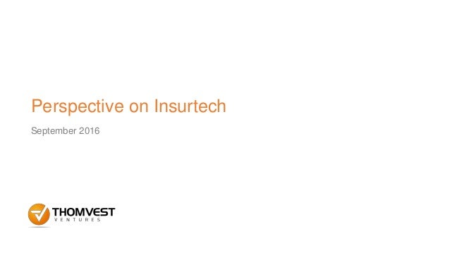 Perspective on Insurtech September 2016