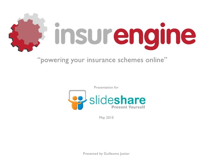 """""""powering your insurance schemes online""""                        Presentation for                             May 2010     ..."""