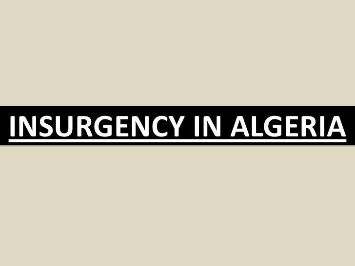 INSURGENCY IN ALGERIA