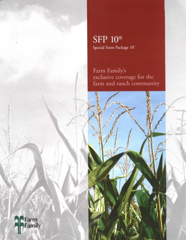 SFP 10( Special Farm Package 1CT  Farm Family's exclusive coverage for the farm and ranch community  Farm Family