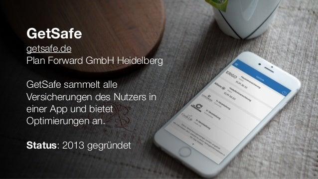 GetSafe getsafe.de Plan Forward GmbH Heidelberg GetSafe sammelt alle Versicherungen des Nutzers in einer App und bietet Op...