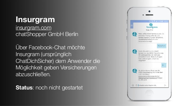 Insurgram insurgram.com chatShopper GmbH Berlin Über Facebook-Chat möchte Insurgram (ursprünglich ChatDichSicher) dem Anwe...