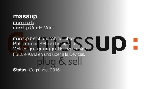 massup massup.de massUp GmbH Mainz massUp bietet eine White-Label- Plattform und API für den digitalen Vertrieb geringmarg...