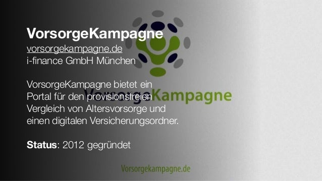 VorsorgeKampagne vorsorgekampagne.de i-finance GmbH München VorsorgeKampagne bietet ein Portal für den provisionsfreien Ver...