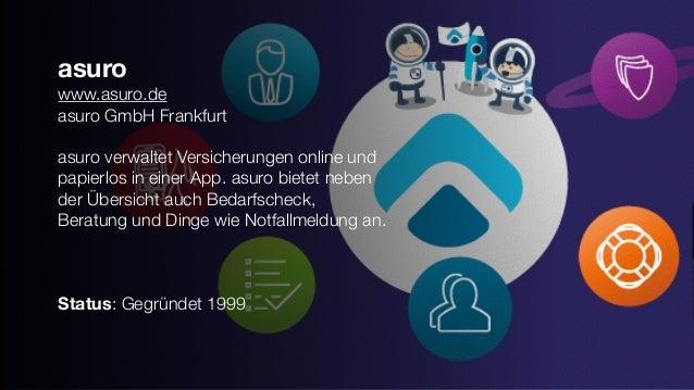 asuro www.asuro.de asuro GmbH Frankfurt asuro verwaltet Versicherungen online und papierlos in einer App. asuro bietet neb...