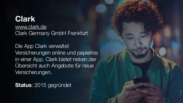 Clark www.clark.de Clark Germany GmbH Frankfurt Die App Clark verwaltet Versicherungen online und papierlos in einer App. ...