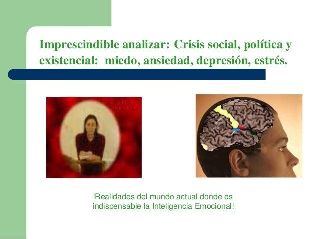 Imprescindible analizar: Crisis social, política y existencial: miedo, ansiedad, depresión, estrés. !Realidades del mundo ...