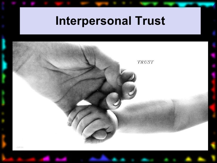 Interpersonal Trust